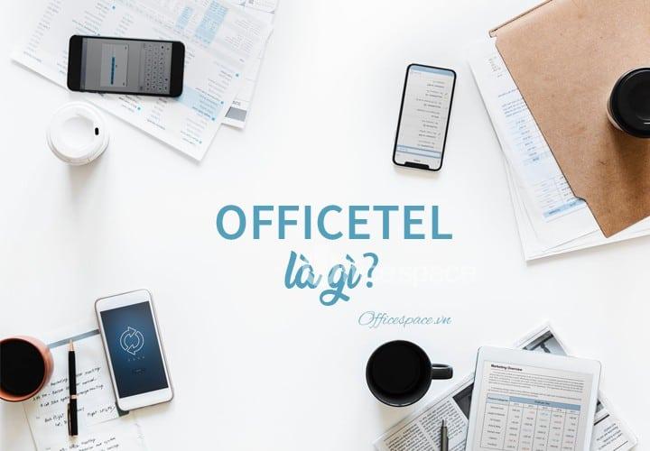 Căn hộ officetel là gì? Officetel có điểm gì đặc biệt?