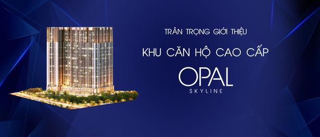 Tổng quan dự án căn hộ Opal Skyline Bình Dương