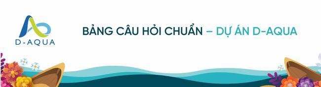 Bộ ngân hàng câu hỏi Q&A dự án D-Aqua Quận 8