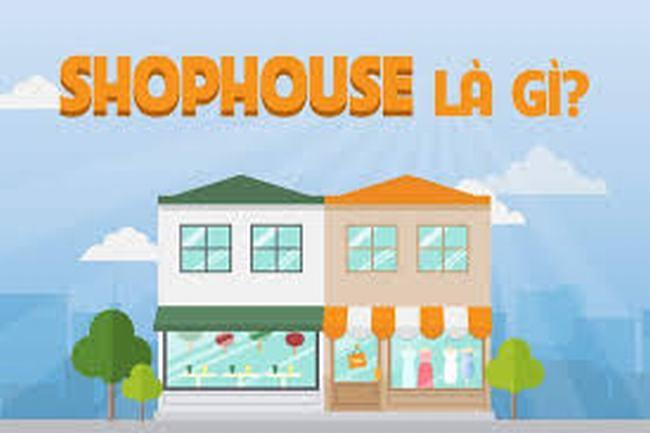 Shophouse là gì ?