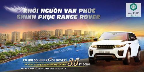 Khởi Nguồn Vạn Phúc City – Chinh Phục Range Rover