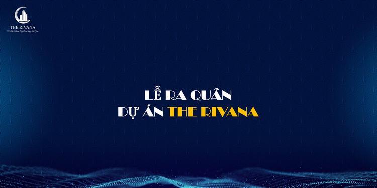 Lễ ra quân dự án The Rivana Bình Dương