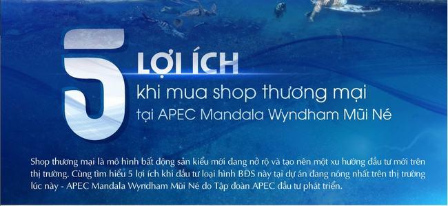 5 lợi ích khi đầu tư Shophouse Apec Mandala Wyndham Mũi Né