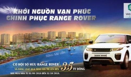 Chương trình khởi Nguồn Vạn Phúc City – Chinh Phục Range Rover